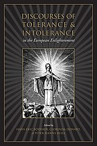 Discourses of tolerance and intolerance in the European Enlightenment