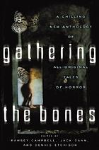 Gathering the bones : original stories from the world's masters of horror