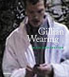 Gillian Wearing : mass observation