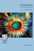 Creation : law and probability