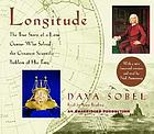 Longitude : [the true story of a lone genius who solved the greatest scientific problem of his time]