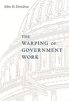 The warping of government work
