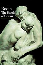 Rodin : the hands of genius