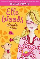 Elle Woods : blonde love