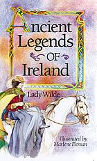 Ancient legends of Ireland