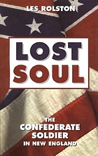 Lost soul : the Confederate soldier in New England