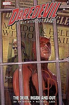 Daredevil, the man without fear! Vol. 1, The Devil, inside and out