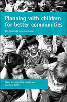 Planning with children for better communities : the challenge to professionals