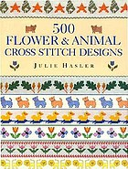 500 flower & animal cross stitch designs