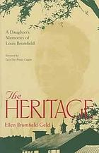The heritage; a daughter's memories of Louis Bromfield