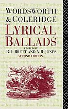 Lyrical ballads : [by] Wordsworth and Coleridge; the text of the 1798 edition with the additional 1800 poems and the prefaces