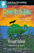 Eleven turtle tales : adventure tales from around the world