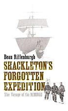 Shackleton's forgotten expedition : the voyage of the Nimrod