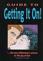 Guide to getting it on : unzipped!