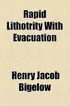 Rapid lithotrity with evacuation