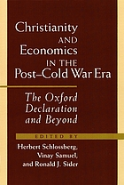 Christianity and economics in the post-cold war era : the Oxford declaration and beyond