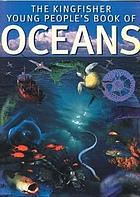 The Kingfisher young people's book of the oceans