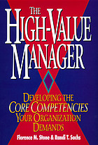 The high-value manager developing the core competencies your organization demands