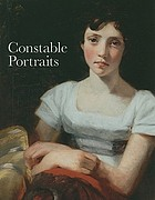 Constable portraits : the painter & his circle