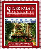 Silver Palate desserts : recipes from the classic American cookbooks