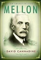 Andrew Mellon : a life