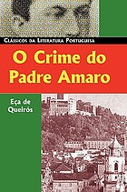 O crime do padre Amaro : cenas da vida devota