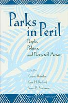 Parks in peril : people, politics, and protected areas