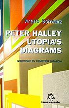 Peter Halley : the diagram of utopia