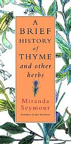 A brief history of thyme and other herbs
