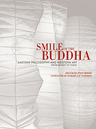 Smile of the Buddha : Eastern philosophy and Western art from Monet to today