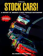 Stock cars! : America's most popular motorsport