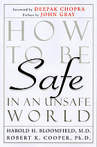 How to be safe in an unsafe world