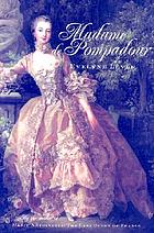 Madame de Pompadour : a life