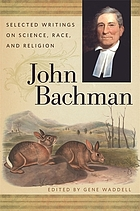 John Bachman selected writings on science, race, and religion