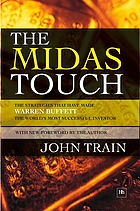 The midas touch : the strategies that have made Warren Buffett the world's most successful investor