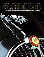 The encyclopedia of classic cars : a celebration of the motor car from 1945 to 1975