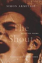 The shout : selected poems