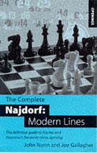The complete Najdorf : modern lines