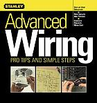 Advanced wiring : pro tips and simple steps