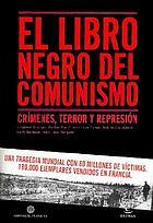 Le livre noir du communisme : crimes, terreurs et répression