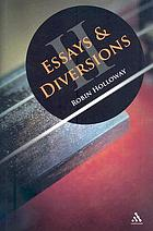 Essays and diversions II