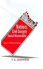 Nation, civil society and social movements : essays in political sociology