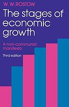 The stages of economic growth, a non-Communist manifesto