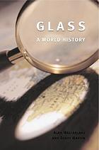 Glass : a world history