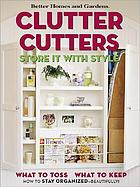 Clutter cutters : store it with style