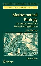 Mathematical biologySpatial models and biomedical applicationsSpatial models and biomedical applicationsMathematical biologyMathematical biology