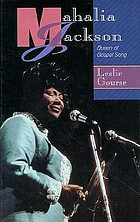 Mahalia Jackson : queen of gospel song