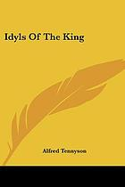Idylls of the king, and other Arthurian poems