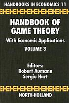 Handbook of game theory with economic applicationsHandbook of game theory with economic applications