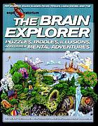 The brain explorer : puzzles, riddles, illusions, and other mental adventures
